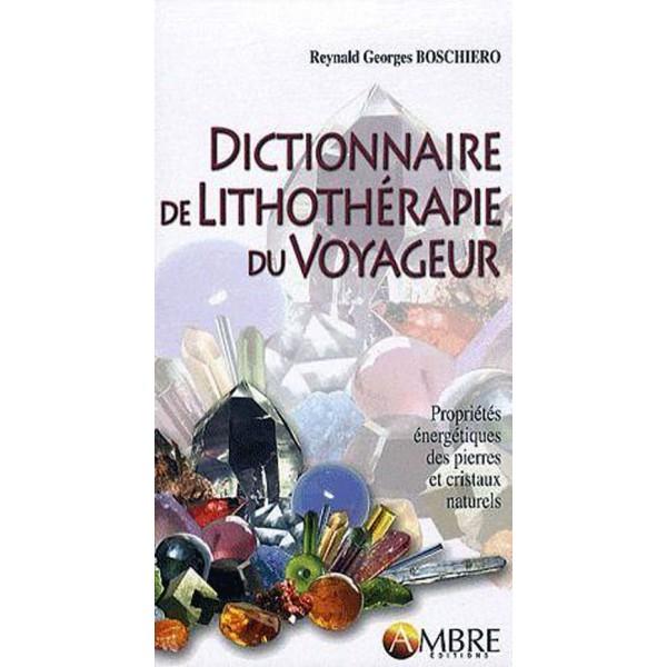 Livre Dictionnaire de lithothérapie du voyageur