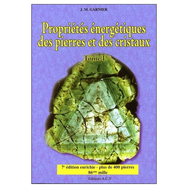 Livre Propriétés énergétiques des pierres et cristaux T1