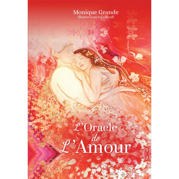 L'Oracle de L'Amour de Monique Grande